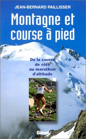 Montagne et course à pied par Jean-Bernard Paillisser