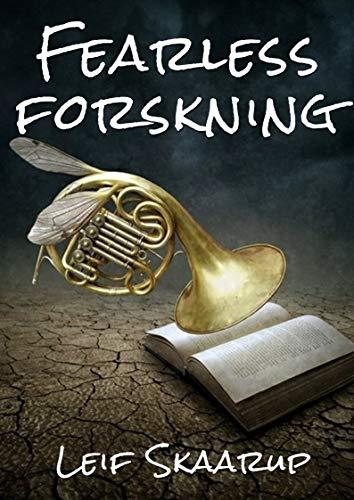 Fearless forskning (Danish Edition) por Leif Skaarup