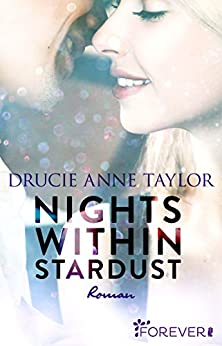 Nights within Stardust: Roman von [Taylor, Drucie Anne]