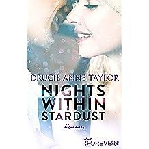 Nights within Stardust: Roman (German Edition)