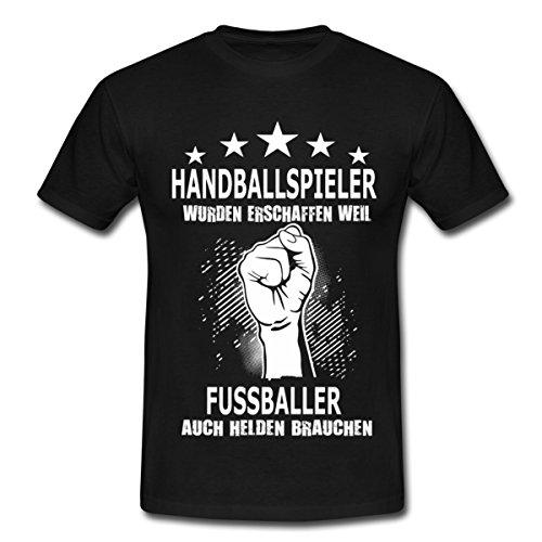 Spreadshirt Handballspieler Fussballer Brauchen Helden Handball Spruch Männer T-Shirt, S, Schwarz