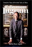 E. Bronson Ingram: Complete These Unfinished Tasks of Mine (Thl (Series).)