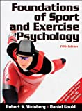 Foundations of Sport and Exercise Psychology W/Web Study Guide-5th Edition