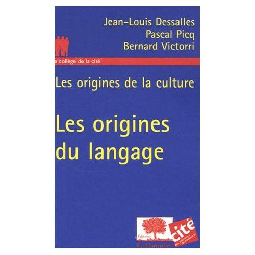 Les origines de la culture : Les origines du langage