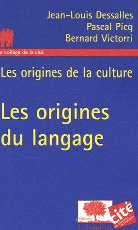 Les origines du langage : Les origines de la culture