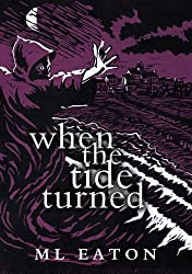 When The Tide Turned: Legal Mystery Thriller with a touch of the supernatural and a measure of history (Mysterious Marsh Book 2)