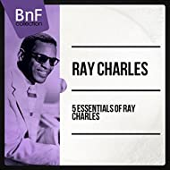 5 Essentials of Ray Charles (Mono Version)