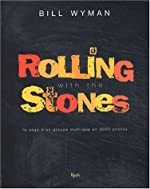 Rolling With The Stones de B. Wyman