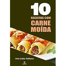 10 Receitas com carne moída (Portuguese Edition)