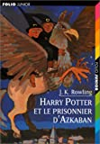 Harry Potter, tome 3 - Harry Potter et le Prisonnier d'Azkaban - Gallimard Jeunesse - 01/10/1999