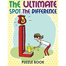 The Ultimate Spot Difference Book 21 Dec 2014 By Celeste Von Albrecht