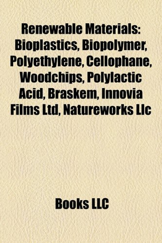 renewable-materials-bioplastics-biopolymer-polyethylene-cellophane-woodchips-polylactic-acid-braskem