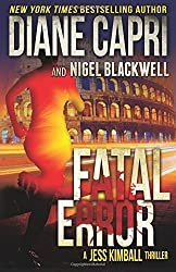 Fatal Error: A Jess Kimball Thriller (The Jess Kimball Thrillers Series) (Volume 4) by Diane Capri (2015-12-31)