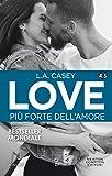 Love 4.5. Più forte dell'amore (LOVE Series Vol. 8)