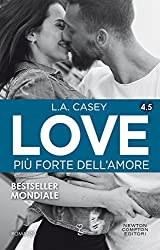 Love 4.5. Più forte dell'amore (LOVE Series Vol. 8)