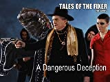 A Dangerous Deception
