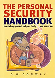 Personal Security Handbook: How to Keep Yourself and Your Family Safe From Crime