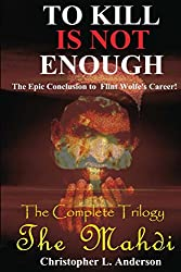 The Mahdi (To Kill Is Not Enough) (English Edition)