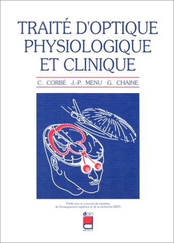 Traité d'optique physiologique et clinique