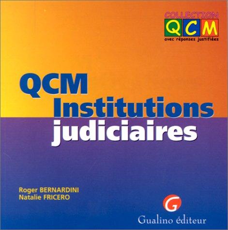 QCM, institutions judiciaires par Bernardini
