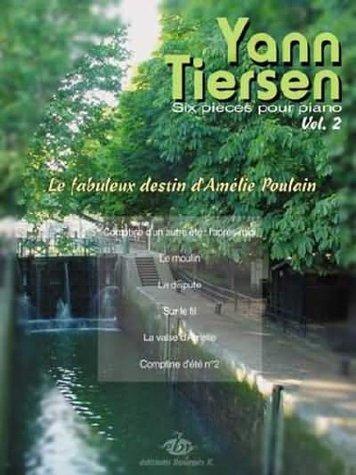 Partition : 6 pièces pour Piano - Volume 2 - Le fabuleux destin d