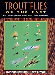 Trout Flies of the East: Best Contemporary Patterns from East of the Rocky Mountains by Jim Schollmeyer (1999-11-02)