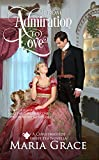From Admiration to Love: The Darcys' Second Christmas: A Pride and Prejudice sequel (Sweet Tea Stories)