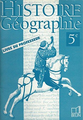 Histoire, géographie, initiation économique, 5e. Livre du professeur