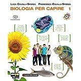 Biologia per capire. Con espansione online. Per le Scuole superiori. Con CD-ROM: 1