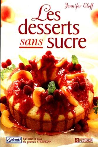 Les Desserts Sans Sucre