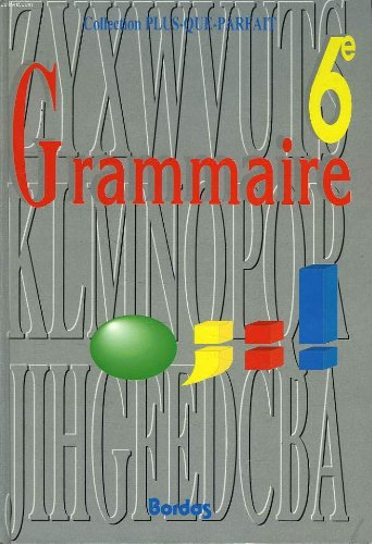 Grammaire, 6e
