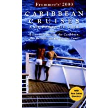 Caribbean Cruises and Ports of Call 2000 (Frommer′s Cruises)