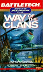 Battletech 01: Way of the Clans