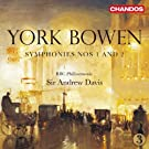 Bowen: Symphonies Nos 1 & 2