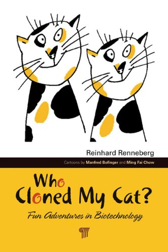 who-cloned-my-cat-fun-adventures-in-biotechnology