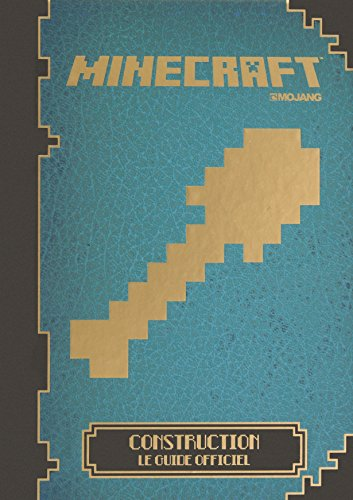 Minecraft : Construction, le guide officiel par Collectif