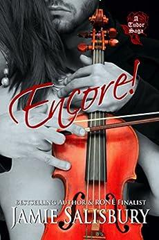 Encore! (Tudor Saga Book 1) by [Salisbury, Jamie]