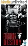 Fighting Destiny (Forsaken Sinners MC Series Book 2)