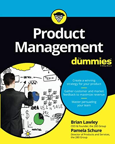 Product Management For Dummies (For Dummies (Business & Personal Finance)) - Management Dummies Für