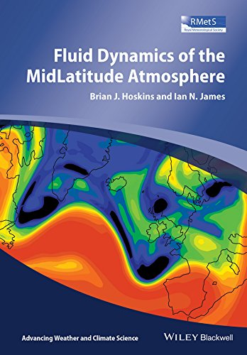 Fluid Dynamics of the Mid-Latitude Atmosphere (Advancing Weather and Climate Science) por Brian J. Hoskins