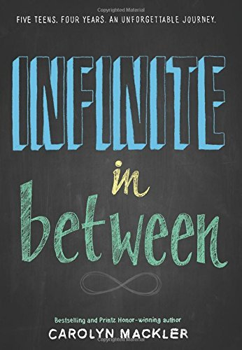 Infinite in Between by Carolyn Mackler (2015-09-01)