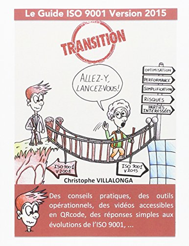 Le guide de transition ISO 9001 : Version 2015