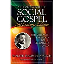 A Theology for the Social Gospel (English Edition)