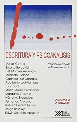Escritura y Psicoanalisis par Helí Morales Ascencio