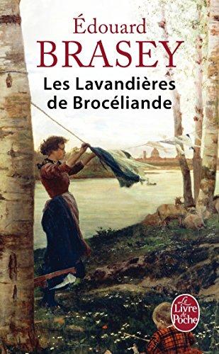 Les Lavandières de Brocéliande par Edouard Brasey