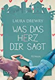 Was das Herz dir sagt (Friends First, Band 1)