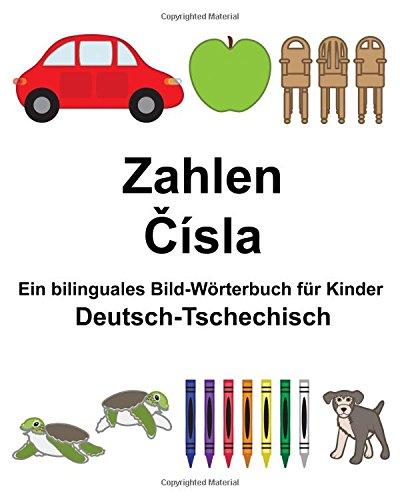 Deutsch-Tschechisch Zahlen Ein bilinguales Bild-Wörterbuch für Kinder (FreeBilingualBooks.com)