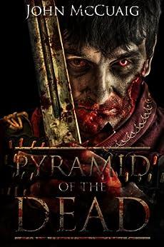 Pyramid of the Dead (English Edition) von [McCuaig, John]