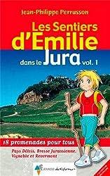 EMILIE DANS LE JURA (VOL 1) PAYS DOLOIS, BRESSE...