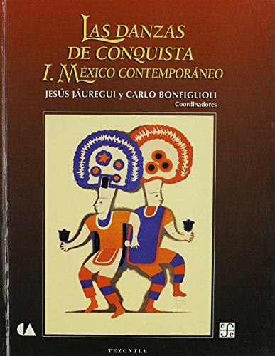 Las danzas de conquista, I. mexicocontemporaneo